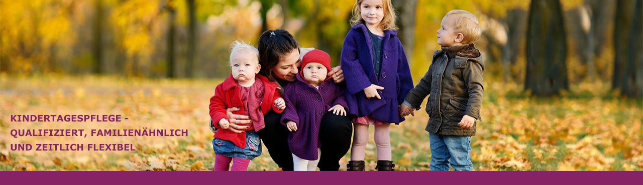 Kindertagespflege, familiennah auch ergänzend zum Kindergarten