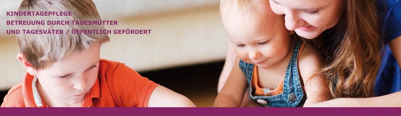 Kindertagespflege, Betreuung duch Tagesmütter